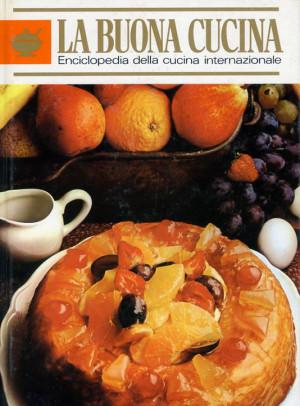 La Buona Cucina - Enciclopedia della cucina internazionale - Curcio Periodici, posseduta orgogliosamente da Giorgio Giorgetti, personal chef Varese Como Milano Lombardia, su www.cucinodite.it.