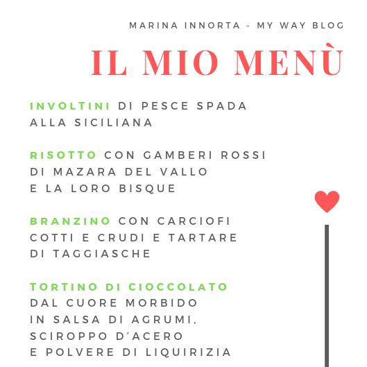 il menù di Marina Innorta - My Way Blog su Cucino di Te